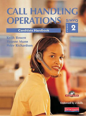 S/NVQ Level 2 Call Handling Operations Student Pack Bowen, Keith; Munn, Yvonne a