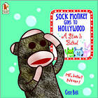 Sock Monkey Goes To Hollywood by Cece Bell (Paperback, 2003)