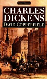 David Copperfield (Signet Classics)