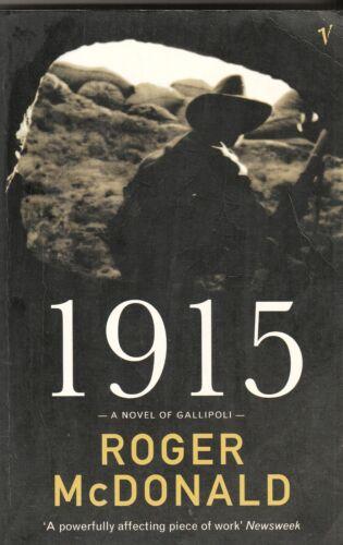 1 of 1 - 1915 A Novel of Gallipoli ~ Roger McDonald SC 2001