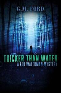 Thicker-Than-Water-A-Leo-Waterman-Mystery