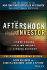 The Aftershock Investor: A Crash Course in Staying Afloat in a Sinking Economy by Cindy S. Spitzer, David Wiedemer, Robert A. Wiedemer (Hardback, 2013)