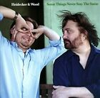 Some Things Never Stay the Same [Digipak] * by Heidecker & Wood (CD, Nov-2013, Little Record Company)