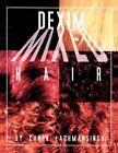 Dexim Mixed Hair 9781425779061 by Karen Lachmansingh Paperback