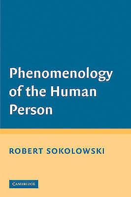 1 of 1 - Phenomenology of the Human Person, Sokolowski, Robert, Used; Very Good Book