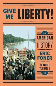 Give me liberty vol 2 an american history seagull 2016 give me liberty vol 2 an american history seagull 2016 paperback fandeluxe Image collections