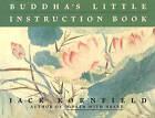 Buddha's Little Instruction Book by Jack Kornfield (Paperback, 1996)