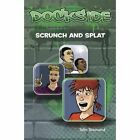 Dockside: Scrunch and Splat: Stage 2 Book 9 by John Townsend (Paperback, 2011)