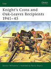 Knight's Cross and Oak-leaves Recipients: The Southern Fronts, 1941-45 by Gordon Williamson (Paperback, 2005)