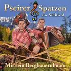 Mir sein Bergbauernbuam von Pseirer Spatzen (2016)