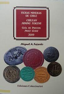 Ed-2019-CHILEAN-MINING-TOKENS-FICHAS-MINERAS-DE-CHILE-Includes-pocket-list