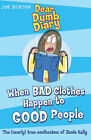 When Bad Clothes Happen to Good People by Jim Benton (Paperback, 2006)