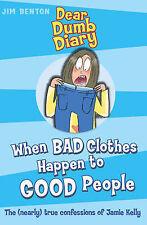 Good, When Bad Clothes Happen to Good People (Dear Dumb Diary), Benton, Jim, Boo