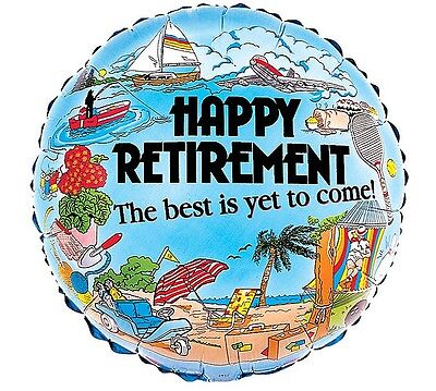 """18"""" Best is Yet to Come RETIREMENT Hobbies Beach Relax Party Mylar Balloon"""