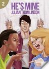 He's Mine: Page Turners 2 by Rob Waring, Julian Thomlinson (Paperback, 2014)