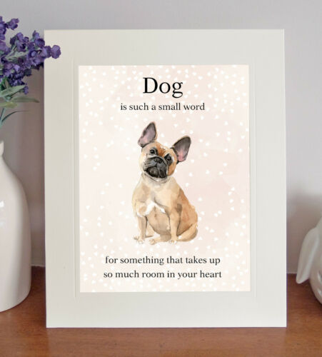 """Lovely Print Fun Gift French Bulldog /""""Dog is such a small word.../"""" 8x10 Picture"""