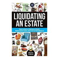 Liquidating An Estate How To Sell A Lifetime Of Stuff Liquidation Guide