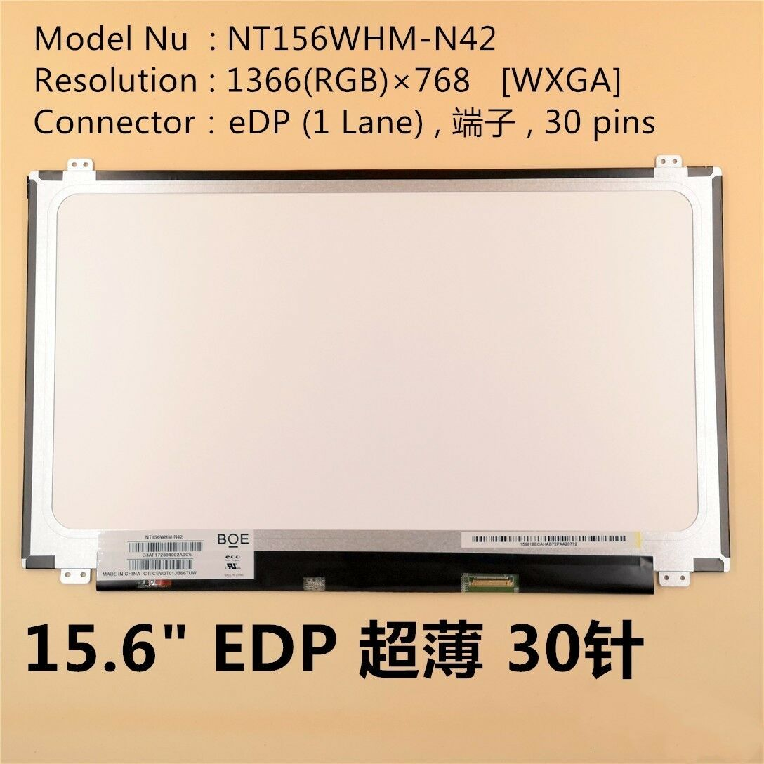 About NT156WHM-N42 LCD screen 15.6-inch 1366768 30-pin EDP interface