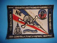 PATCH US Navy DE-COMMISSIONED USS CONSTELLATION CV-64 FINAL WESTPAC 1972-2003