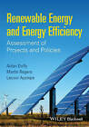 Renewable Energy and Energy Efficiency: Assessment of Projects and Policies by Lacour Ayompe, Aidan Duffy, Martin Rogers (Paperback, 2015)