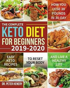Keto Diet Cookbook for Beginners The Complete Ketogenic ...