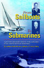 From Sailboats to Submarines by Arthur Clark Bivens (Paperback / softback, 2004)