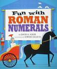 Fun with Roman Numerals by David A Adler (Paperback / softback, 2009)