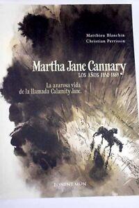 Martha-Jane-Cannary-los-anos-1852-1869-Perrissin-Christian