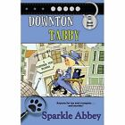 Downton Tabby by Sparkle Abbey (Paperback / softback, 2015)