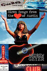 Siren Songs from the Heart of Austin by Andrew Geyer (Paperback / softback, 2010)