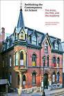 Rethinking Contemporary Art: The Artist, the PhD and the Academy by Brad Buckley, John Conomos (Paperback, 2009)