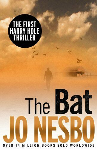 The Bat: The First Harry Hole Case: 1 by Nesbo, Jo 1846556007 The Cheap Fast