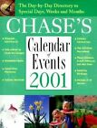 Chase's Calender of Events 2001 by Contemporary Books, Chase (Paperback, 2000)