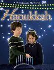 Hanukkah by Molly Aloian 9780778742838 Hardback 2008
