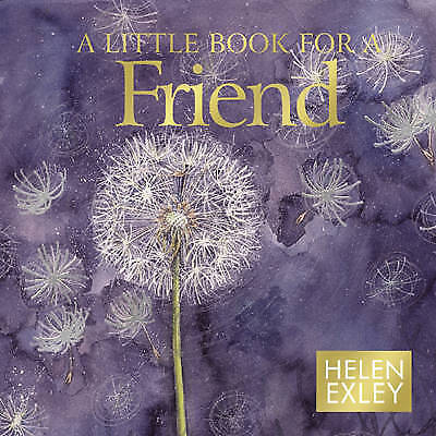 1 of 1 - A Little Book for a Friend (Minute Mini Square Giftbook): 1 (Helen Exley Giftboo