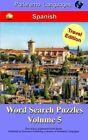 Parleremo Languages Word Search Puzzles Travel Edition Spanish - Volume 5 by Erik Zidowecki (Paperback / softback, 2015)