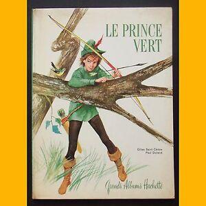 LE-PRINCE-VERT-Gilles-de-Saint-Cerere-Paul-Durand-1962
