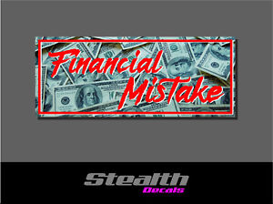Stance Initial D Financial Mistake Drift Slap Sticker Decal