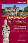 Hohenloher Miniaturen von Karlheinz Gräter (2012, Gebundene Ausgabe)