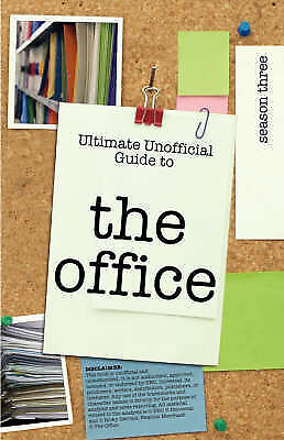 1 of 1 - Ultimate Unofficial The Office  (USA) Season Three Guide: Unofficial Guide to Th