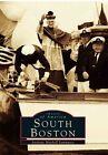 South Boston 9780738534688 by Anthony Mitchell Sammarco Paperback
