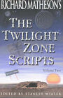 Richard Matheson's  Twilight Zone  Scripts: v.2 by Richard Matheson (Paperback, 2002)
