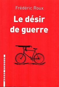 LE-DESIR-DE-GUERRE-FREDERIC-ROUX-NEUF