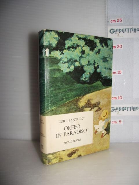 LIBRO Luigi Santucci ORFEO IN PARADISO 4^ed.1967 Sovraccoperta Félix Vallotton
