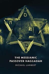 Messianic-Passover-Haggadah-By-Lambert-Michael