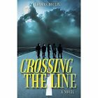 Crossing the Line by Thomas Doulis (Paperback / softback, 2015)
