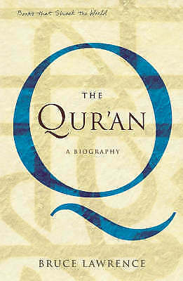1 of 1 - Good, The Quran: A Biography (A Book that Shook the World) (BOOKS THAT SHOOK THE