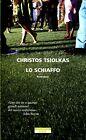 Christos Tsiolkas = LO SCHIAFFO