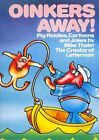 Oinkers Away by Mike Thaler (Paperback / softback, 2014)