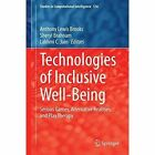 Technologies of Inclusive Well-Being: Serious Games, Alternative Realities, and Play Therapy by Springer-Verlag Berlin and Heidelberg GmbH & Co. KG (Hardback, 2014)